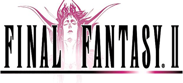 Final Fantasy Special Part 1 Final Fantasy II