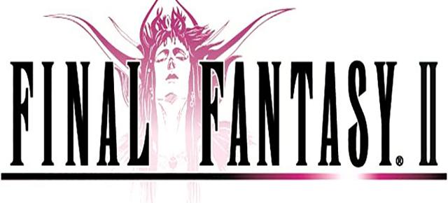 Final Fantasy Special Part 1 Final Fantasy II