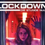 Lockdown Die Stunde Null Heimkino Blu-ray DVD Review Kritik Test Psycho Thriller