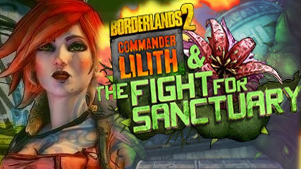 Borderlands 2 DLC Commander Lilith and the Fight for Sanctuary Titel